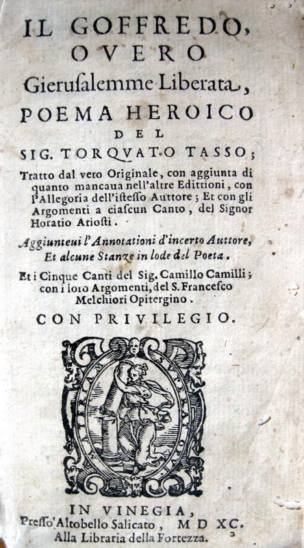 Tasso - Il Goffredo overo Gierusalemme liberata, poema heroico - 1590
