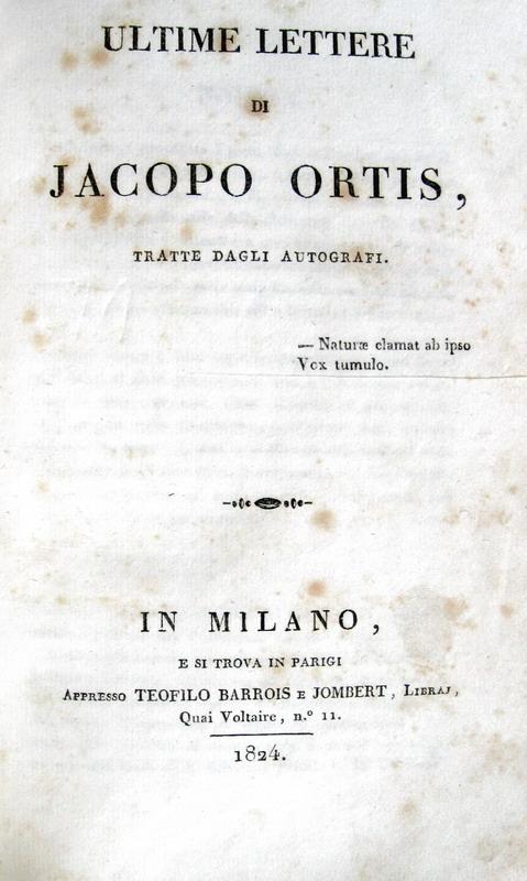 Ugo Foscolo - Ultime lettere di Jacopo Ortis tratte dagli