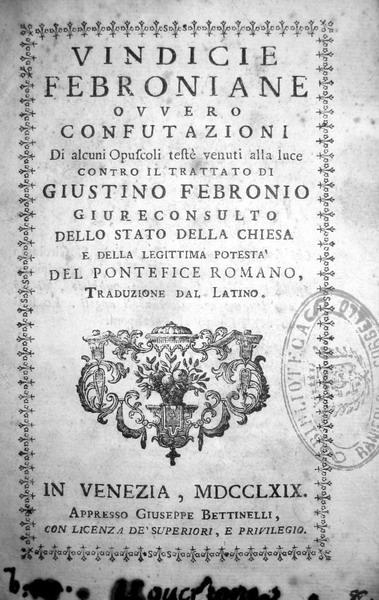 Vindicie febroniane ovvero confutazioni - 1769