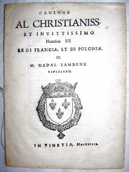 Natale Zambone - Canzone dedicata a Enrico III re di Francia - 1574